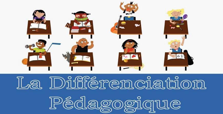 La pédagogie différenciée ou différenciation pédagogique